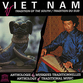 Viet Nam: Tradition of the South CD