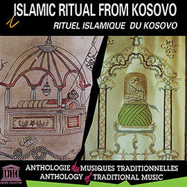 Islamic Ritual from Kosovo CD