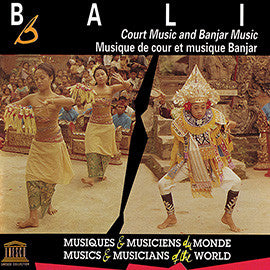 Bali: Court Music and Banjar Music CD