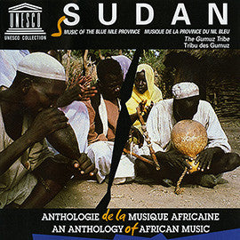 Sudan: Music of the Blue Nile Province - The Gumuz Tribe CD
