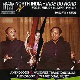 North India: Vocal music - Dhrupad and Khyal CD