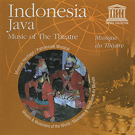 Indonesia: Java - Music of the Theatre CD