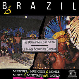 Brazil: Bororo World of Sound CD