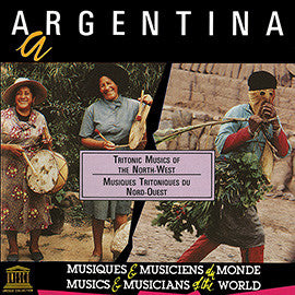 Argentina: Tritonic Musics of the North-West CD