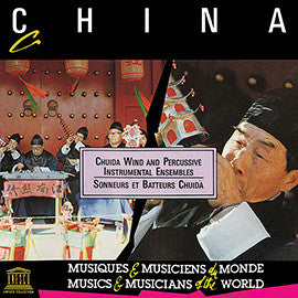 China: Chuida Wind and Percussive Instrumental Ensembles CD