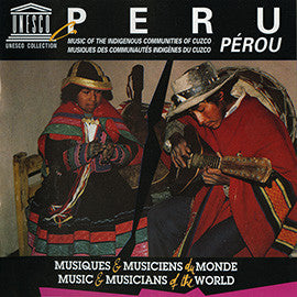 Peru: Music of the Indigenous Communities of Cuzco CD