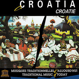 Croatia: Traditional Music of Today CD