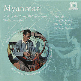 Myanmar: Music by the Hsaing Waing Orchestra: The Burmese Harp 2 CD set