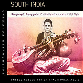 South India: Ranganayaki Rajagopalan—Continuity in the Karaikudi Vina Style 2 CD set
