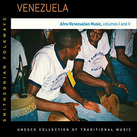 Venezuela: Afro-Venezuelan Music, volumes I and II 2 CD set