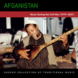 Afghanistan: Music During the Civil War (1979-2001) CD