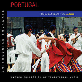 Portugal: Music and Dance from Madeira CD