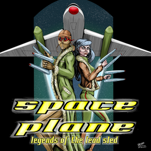 Space Plane: Legends Of The Lead Sled