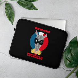 Beware The Tacodillo Laptop Sleeve - Hebkid Art