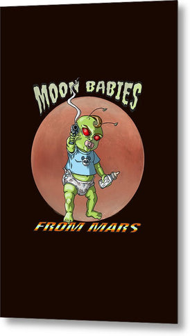 Moon Babies From Mars - Metal Print - Hebkid Art