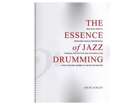 Jim Blackley The Essence of Jazz Drumming