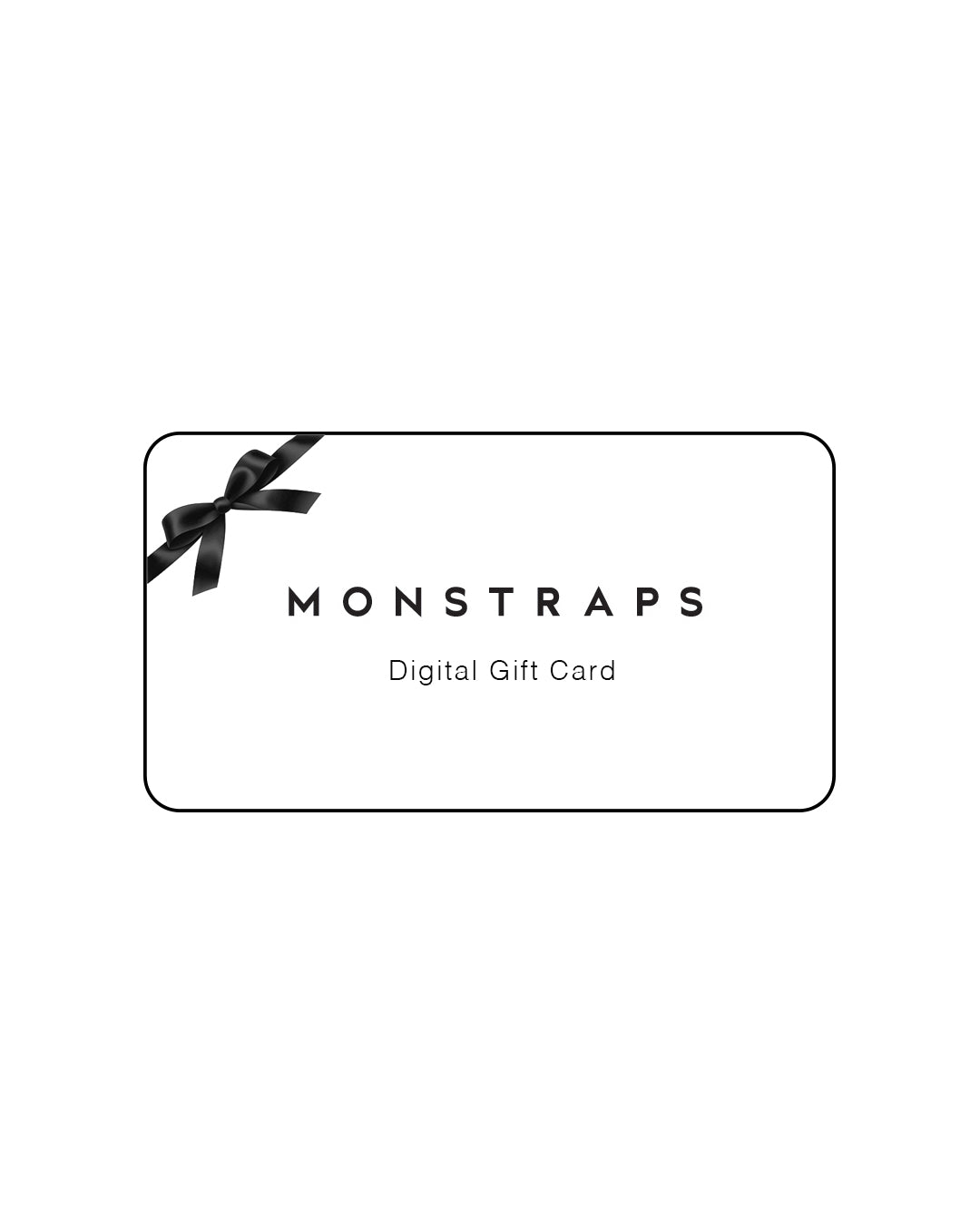 MONSTRAPS Digital Gift Card