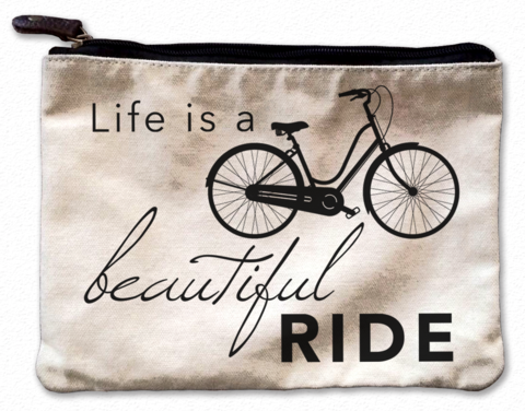 Life is a Beautiful Ride Canvas Pouch