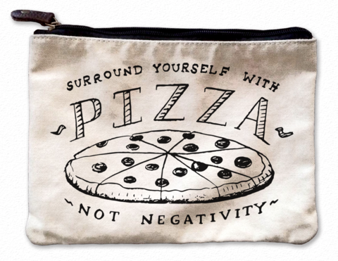 Surround Yourself With Pizza Canvas Pouch