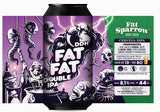 Fat Fat Double IPA DDH