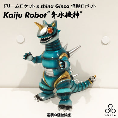 DREAM ROCKET x shina Ginza JPN The Kaiju Robot 青氷機神 Ice Ocean Blue Sofvi