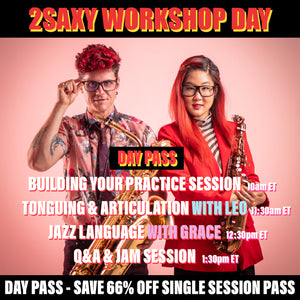 2SAXY Workshop - DAY PASS (October 10, 2020 | 10am - 2pm ET)