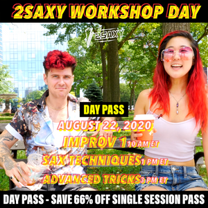2SAXY Workshop - DAY PASS (August 22, 2020 | 10am - 6pm ET)
