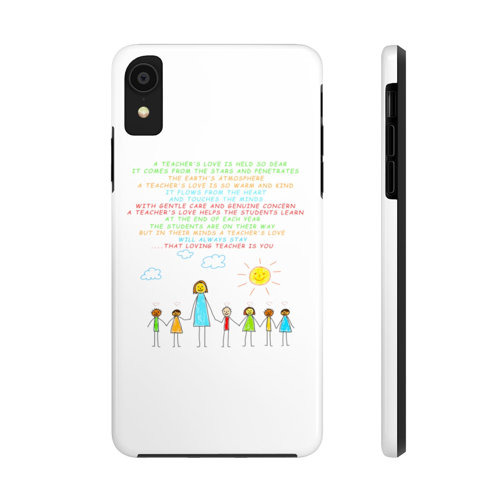 A Teachers Love - Tough Phone Cases