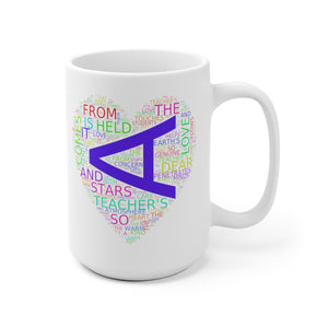 A Teachers Love White Ceramic Mug