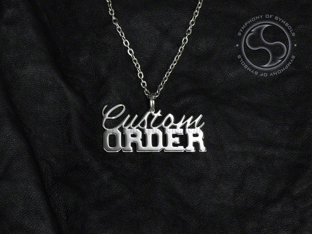 Stainless Steel Custom Order Necklace with Chain