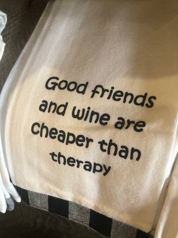 Good friends and wine are cheaper...