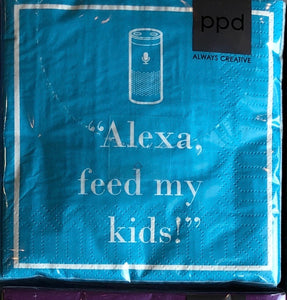 Alexa feed my kids Beverage/Cocktail Napkins