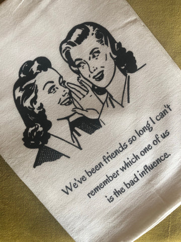 We've been friends so long... - Flour Sack Towels