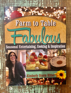 Farm To Table Cookbook by Kimberly Ritter