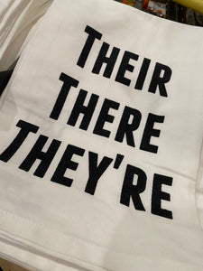 Their, There, They're Tea Towel