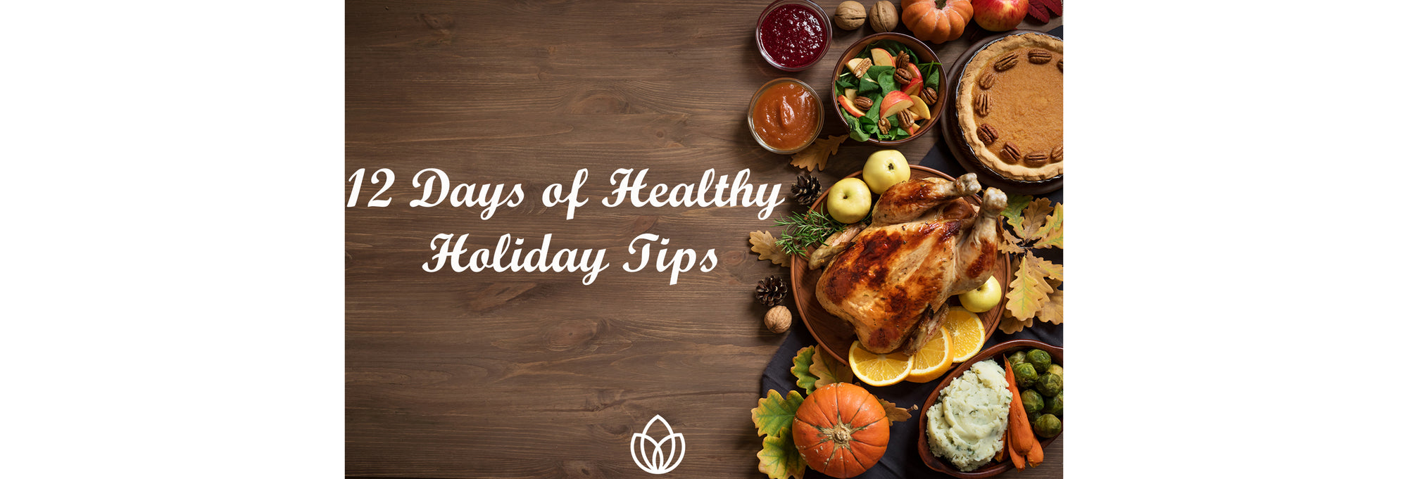 12 Days of Healthy Holiday Tips
