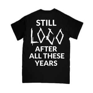 """Still Loco"" T-Shirt - Imprint Merch - Official Merchandise - Print On Demand Austraila"