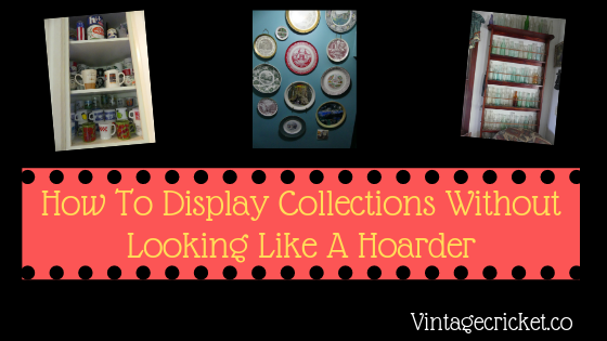 How To display collections without looking like a hoarder