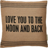 "Primitives by Kathy 19059 Striped Accent Pillow, 15"" x 15"", Love You To The Moon Back"