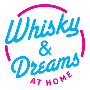 Whisky and Dreams