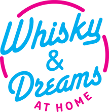 Load image into Gallery viewer, Whisky & Dreams AT HOME