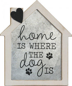 Standing Sign Home Is Where The Dog Is