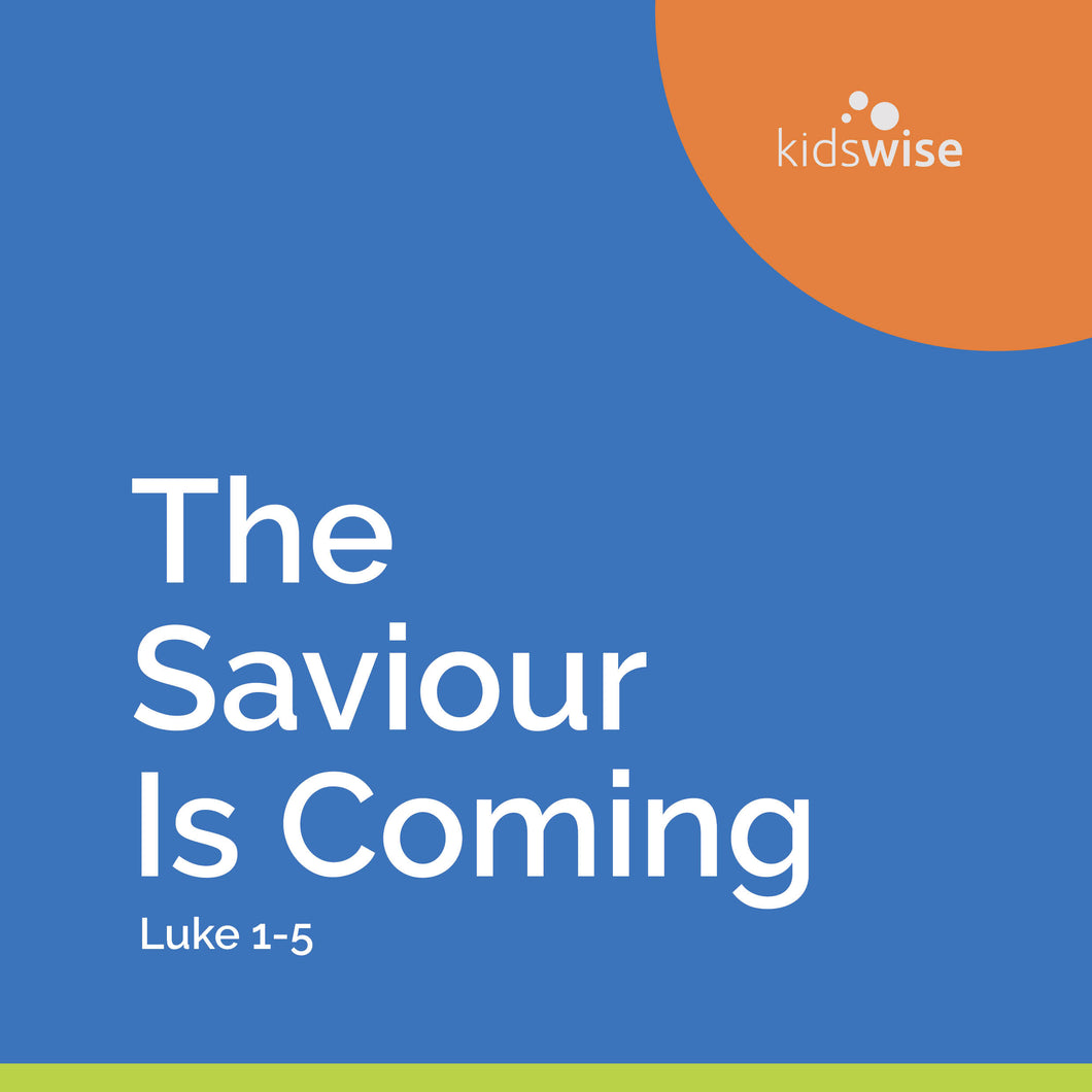 The Saviour Is Coming - 9 Lessons