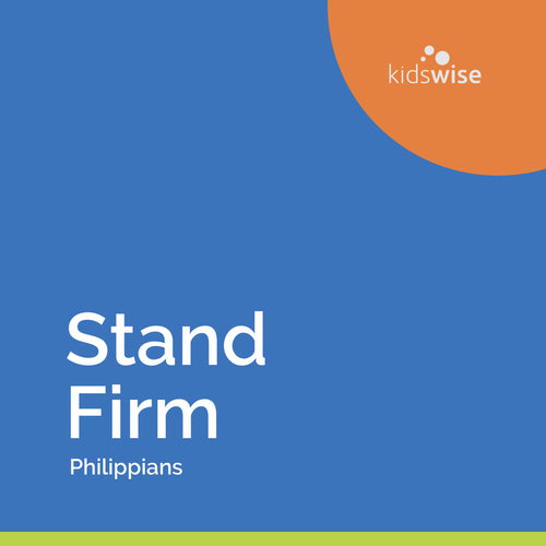 Stand Firm - 6 Lessons