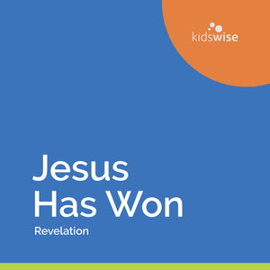 Jesus Has Won - 8 Lessons