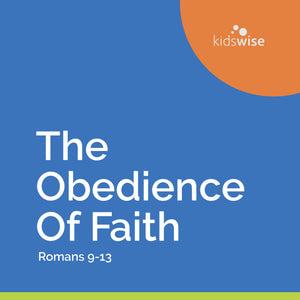 The Obedience Of Faith - 8 Lessons