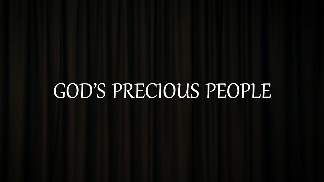 Mini Movie / God's Precious People