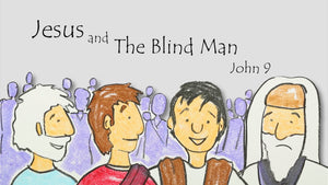 Mini Movie / Jesus And The Blind Man