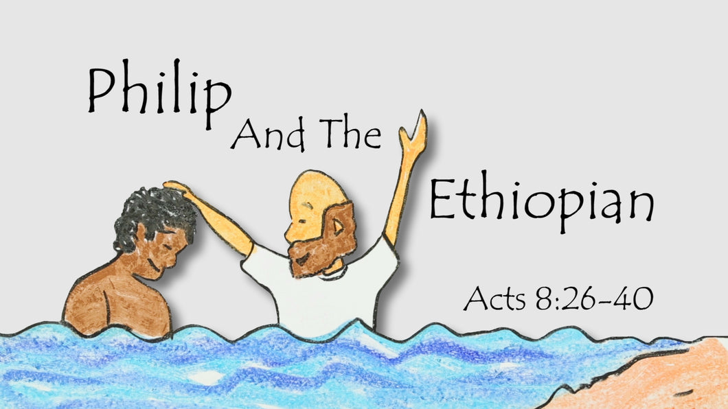 Mini Movie / Philip And The Ethiopian