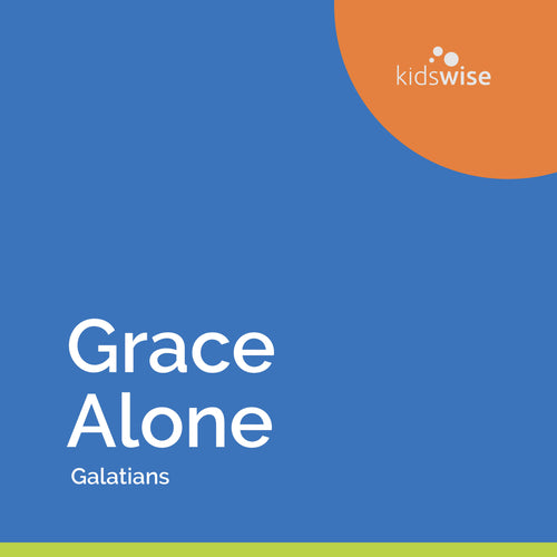 Grace Alone - 8 Lessons